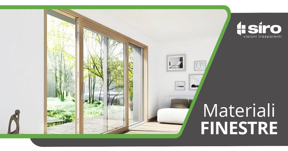Qual è il materiale migliore per le finestre